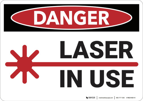 Danger: Laser In Use - Wall Sign