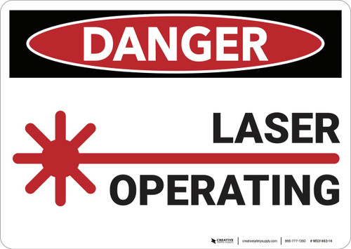 Danger: Laser Operating - Wall Sign