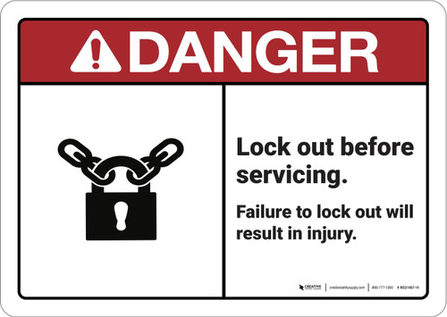 Danger: Lock Out Before Servicing ANSI - Wall Sign
