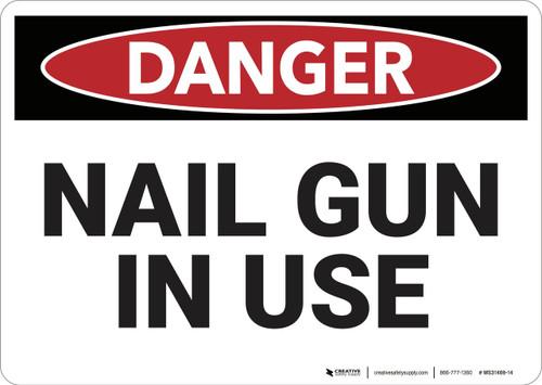 Danger: Nail Gun in Use - Wall Sign