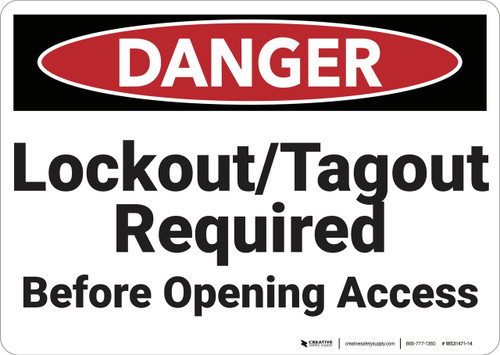 Danger: Lockout Tagout Required Before Opening - Wall Sign