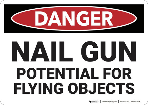 Danger: Nail Gun Flying Objects - Wall Sign