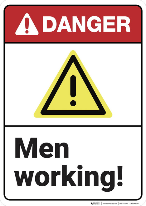 Danger: Men Working ANSI - Wall Sign