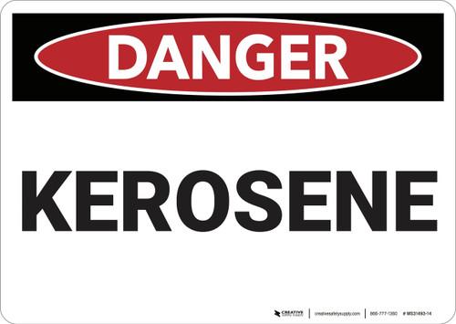 Danger: Kerosene - Wall Sign