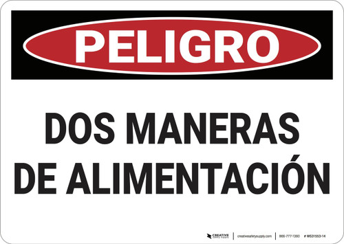 Danger: Two Forms of Feed - Spanish - Wall Sign