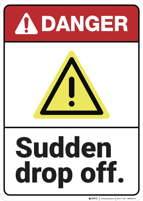 Danger: Sudden Drop Off ANSI - Wall Sign