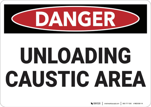 Danger: Unloading Caustic Area - Wall Sign