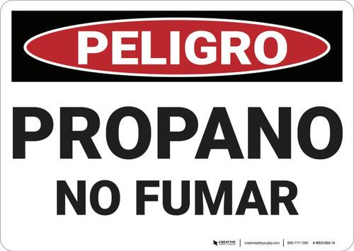Danger: Propane No Smoking - Spanish - Wall Sign