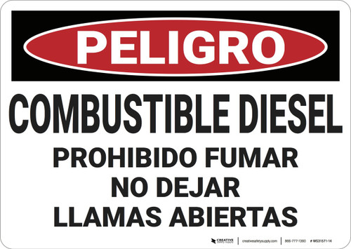 Danger: Combustible Diesel No Smoking No Open Flames - Spanish - Wall Sign