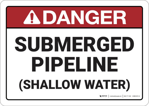 Danger: Submerged Pipeline ANSI - Wall Sign
