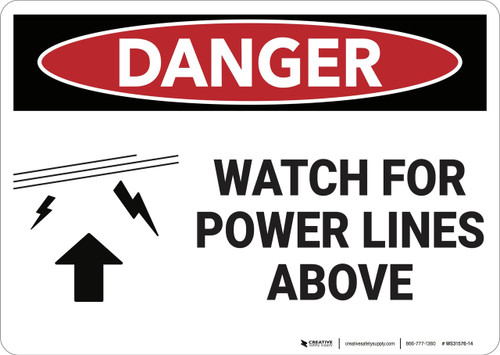 Danger: Watch For Power Lines Above - Wall Sign