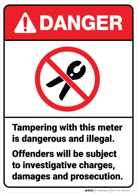 Danger: Tampering with This Meter is Dangerous ANSI - Wall Sign