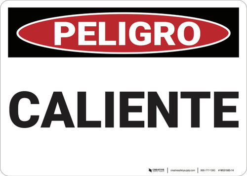 Danger: Hot - Spanish - Wall Sign