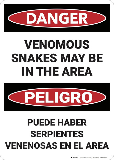 Danger: Venomous Snakes May Be In Area Bilingual - Wall Sign