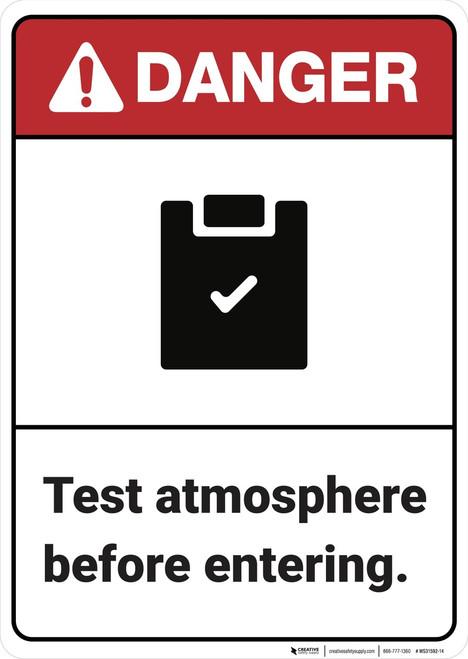Danger: Test Atmosphere Before Entering ANSI - Wall Sign