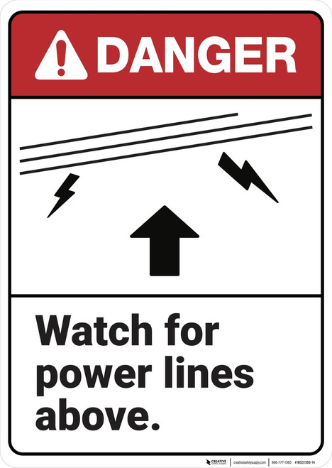 Danger: Watch for Power Lines Above ANSI - Wall Sign
