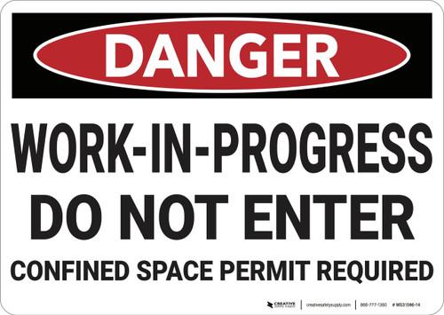 Danger: Work in Progress Do Not Enter - Wall Sign