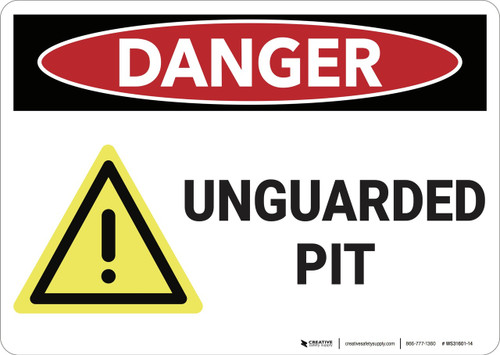 Danger: Unguarded Pit - Wall Sign