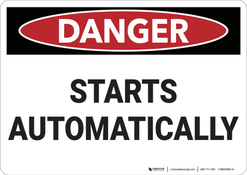 Danger: Starts Automatically - Wall Sign