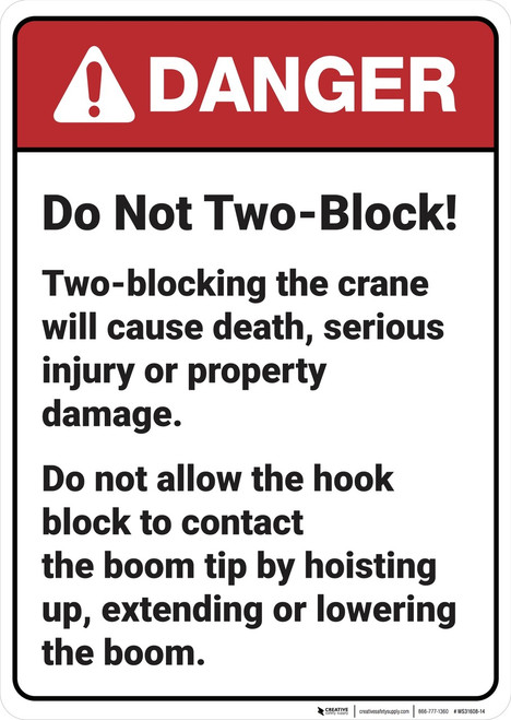 Danger: DO Not Two Block ANSI - Wall Sign