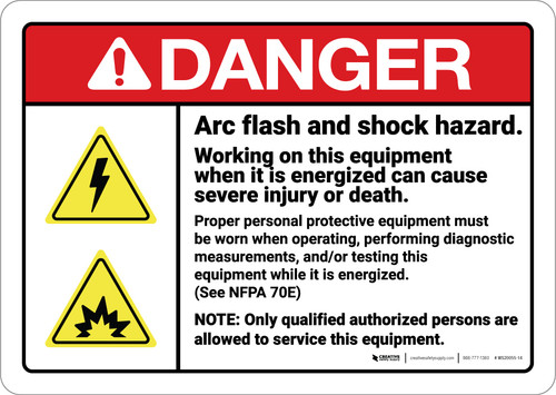 Danger: Arc Flash Shock Hazard PPE Required ANSI - Wall Sign