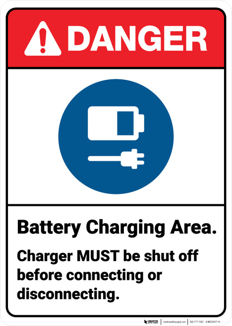 Danger: Battery Charging Shut Off Before Disconnecting ANSI - Wall Sign