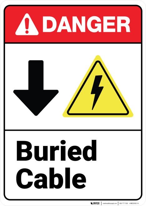 Danger: Buried Cable With Down Arrow ANSI - Wall Sign