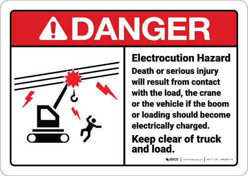 Danger: Electrocution Hazard Keep Clear Of Truck Load ANSI - Wall Sign