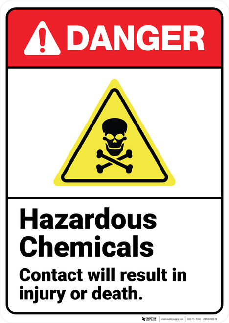 Danger: Hazardous Chemicals Avoid Contact ANSI - Wall Sign