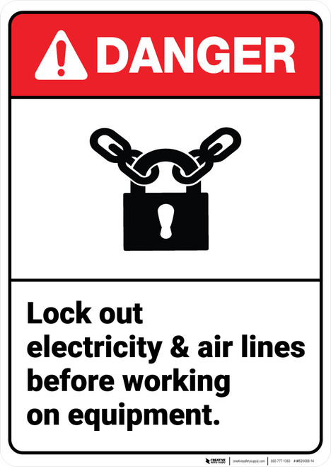 Danger: Lock Out Electricity Air Lines Working On Equipment ANSI - Wall Sign