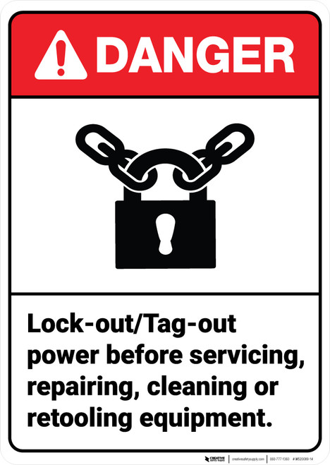 Danger: Lockout Tagout Power Before Cleaning Equipment ANSI - Wall Sign