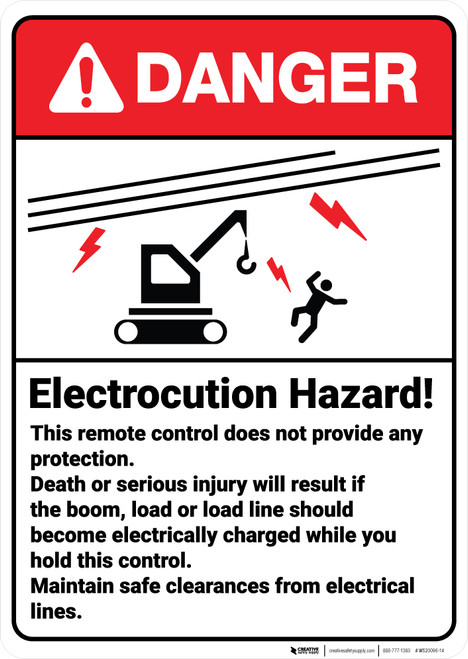 Danger: Remote Control Does Not Provide Any Protection ANSI - Wall Sign