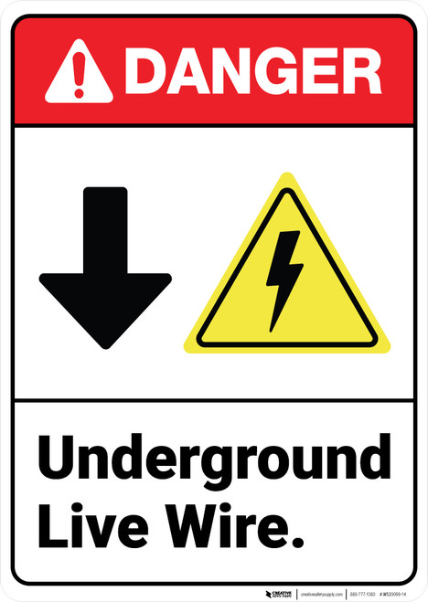 Danger: Underground Live WireWith Down Arrow Electric Symbol ANSI - Wall Sign