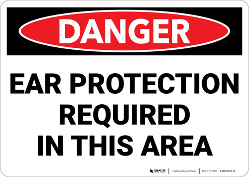 Danger: PPE Ear Protection Required In Area - Wall Sign