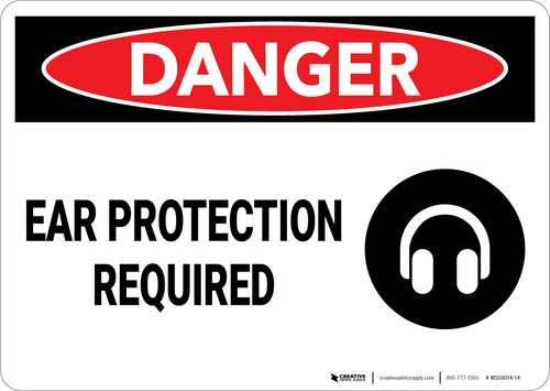 Danger: PPE Ear Protection Required - Wall Sign