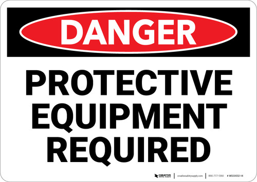 Danger: PPE Protective Equipment Required - Wall Sign