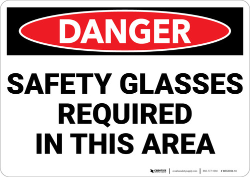 Danger: PPE Safety Glasses Required in Area - Wall Sign