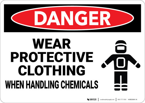 Danger: PPE Wear Protective Clothing When Handling Chemicals - Wall Sign