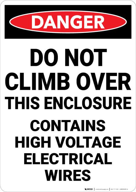 Danger: Do Not Climb Contains High Voltage - Wall Sign