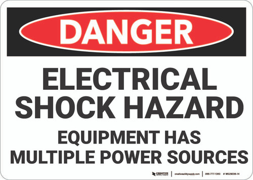 Danger: Electrical Shock Hazard Multiple Power Sources - Wall Sign
