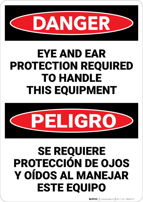 Danger: Eye And Ear Protection Required Bilingual - Wall Sign