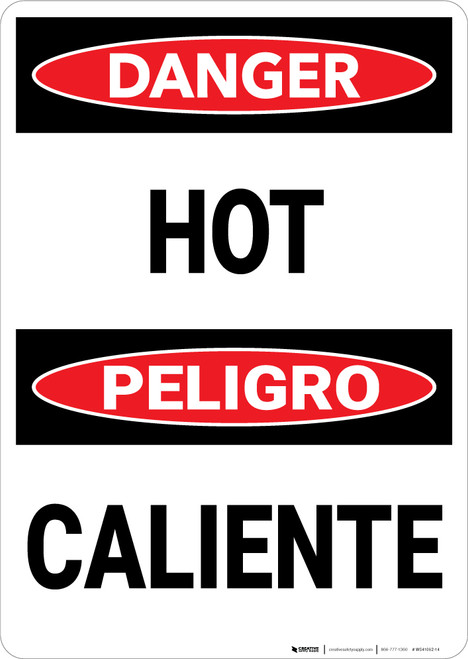 Danger: Warning Hot Danger Bilingual - Wall Sign