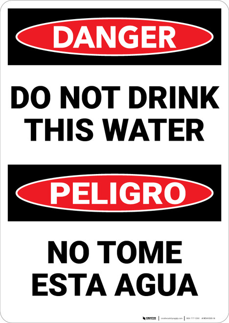 Danger: Do Not Drink This Water Bilingual Spanish - Wall Sign