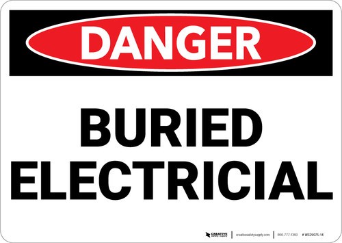 Danger: Buried Electrical - Wall Sign