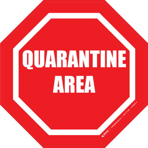 Quarantine Area Floor Sign