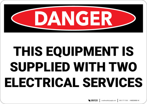 Danger: Equipment Supplied With Two Electrical Services - Wall Sign