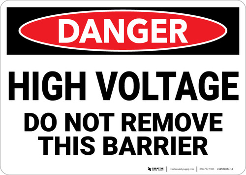 Danger: High Voltage Do Not Remove This Barrier - Wall Sign