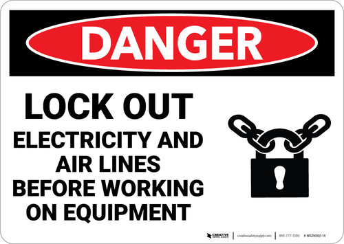 Danger: Lockout Electricity Airlines Before Working On Equipment - Wall Sign