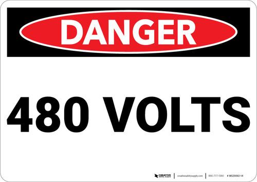 Danger: 480 Volts - Wall Sign