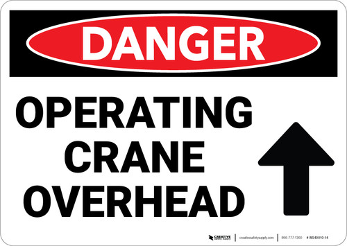Danger: Operating Crane Overhead Arrow Up - Wall Sign